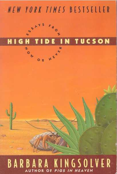 Download High Tide in Tucson: Now or Never - Barbara Kingsolver