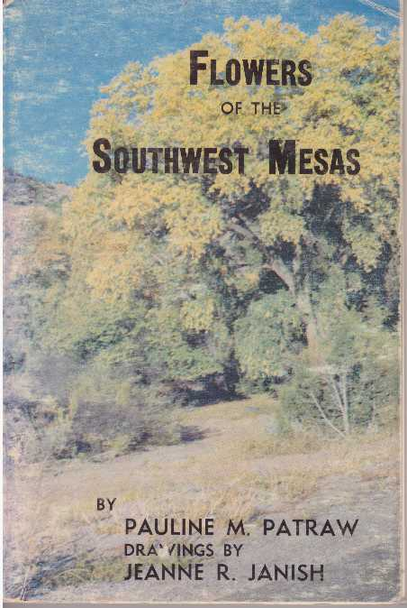 FLOWERS OF THE SOUTHWEST MESAS. Pauline M. Patraw.
