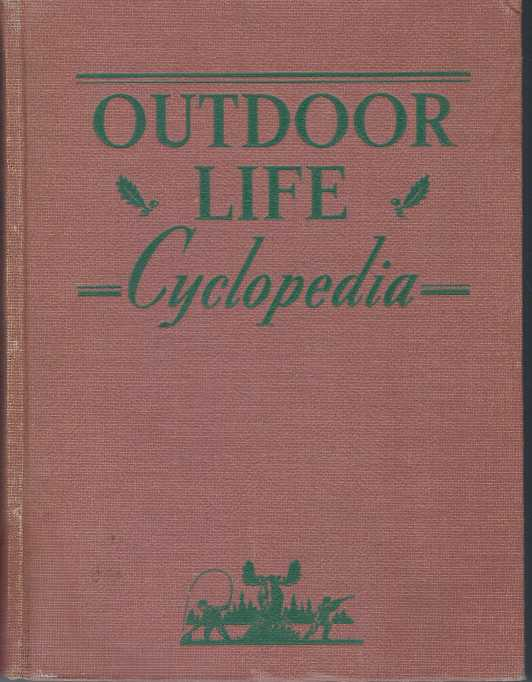 CYCLOPEDIA.; A Complete Guide for Sportsmen. Outdoor Life.