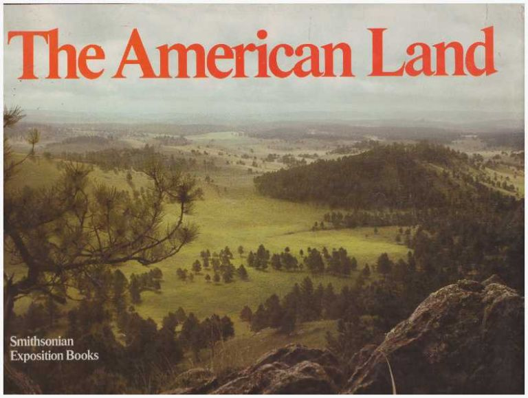 THE AMERICAN LAND. Alexis Doster III, Joe Goodwin, Robert C. Post.