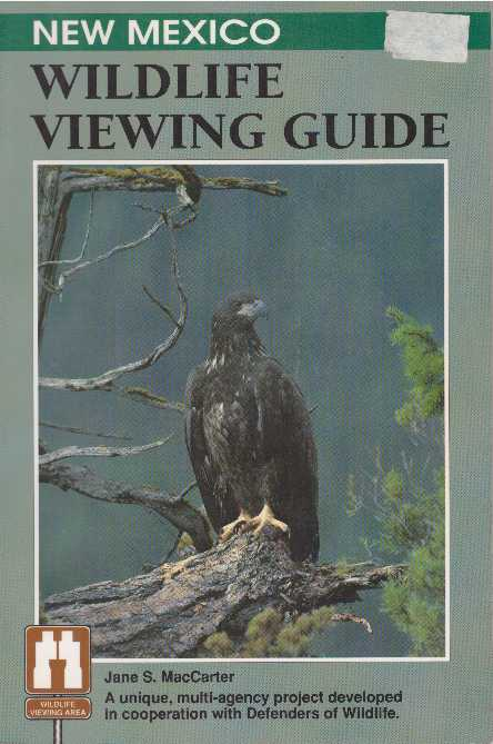NEW MEXICO WILDLIFE VIEWING GUIDE. Jane Susan MacCarter.