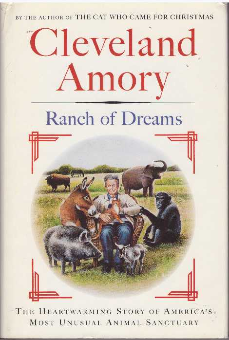 RANCH OF DREAMS. Cleveland Amory.