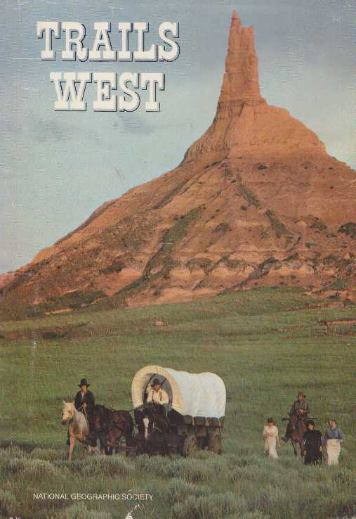 TRAILS WEST. Robert L. Breeden, Special Publications Division.