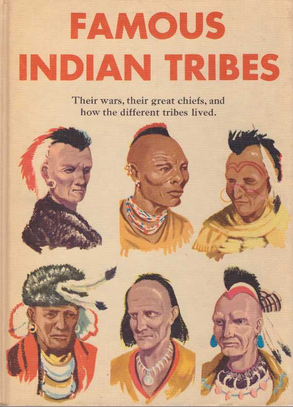 FAMOUS INDIAN TRIBES. William Moyers, David C. Cooke.