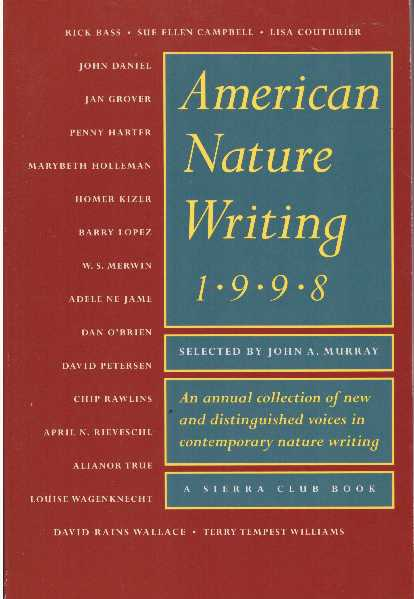 AMERICAN NATURE WRITING 1998. John A. Murray.