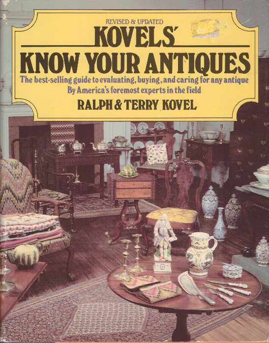 KOVELS' KNOW YOUR ANTIQUES. Ralph Kovel, Terry.