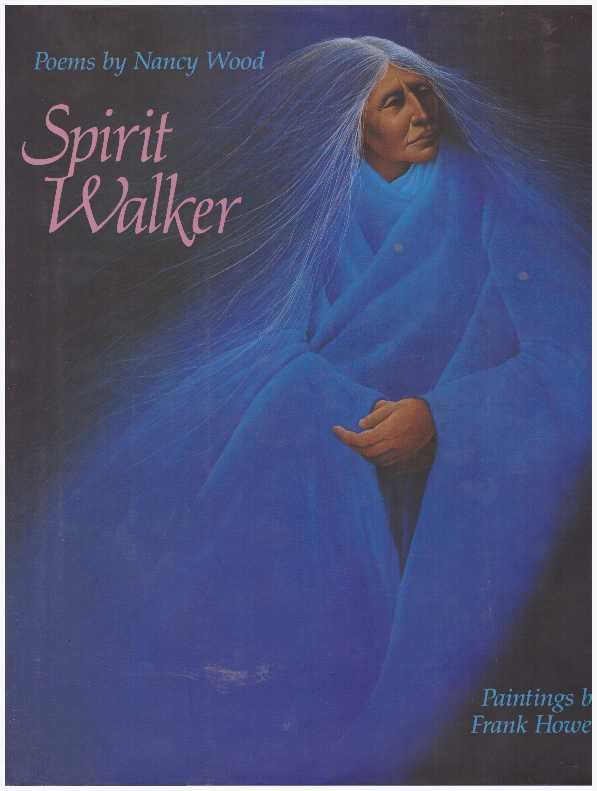 SPIRIT WALKER. Nancy Wood.