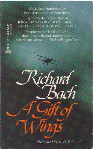 A GIFT OF WINGS. Richard Bach.