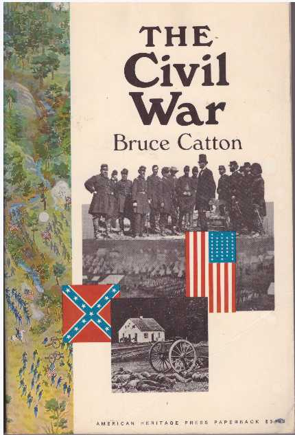 THE CIVIL WAR. Bruce Catton.