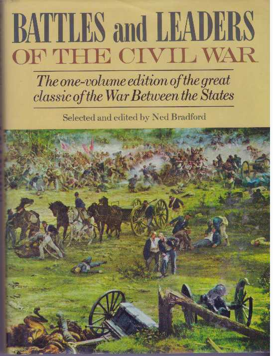 BATTLES AND LEADERS OF THE CIVIL WAR. Ned Bradford.