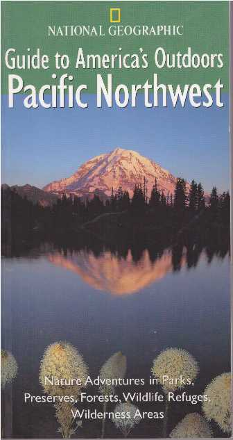 GUIDE TO AMERICA'S OUTDOORS - PACIFIC NORTHWEST. Bob Devine.