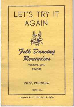 LET'S TRY IT AGAIN; Folk Dancing Reminders. L. L. Seifert.
