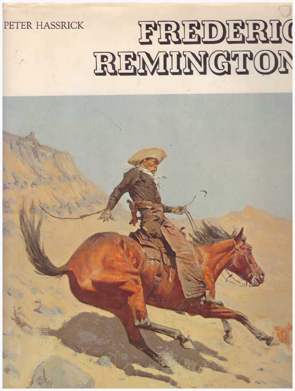 FREDERIC REMINGTON. Peter H. Hassrick.