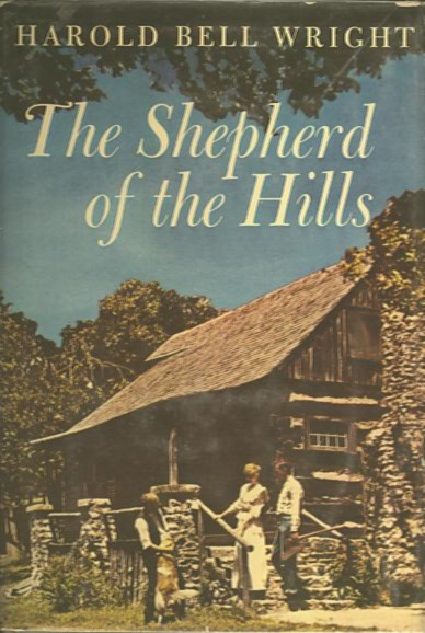 THE SHEPHERD OF THE HILLS. Harold Bell Wright.