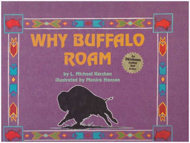 WHY BUFFALO ROAM. L. Michael Kershen.