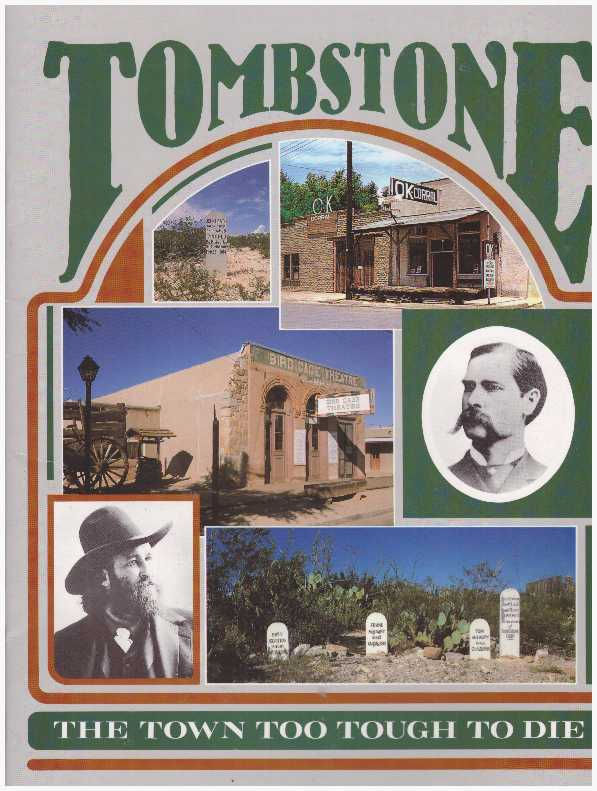 TOMBSTONE; The Town Too Tough To Die