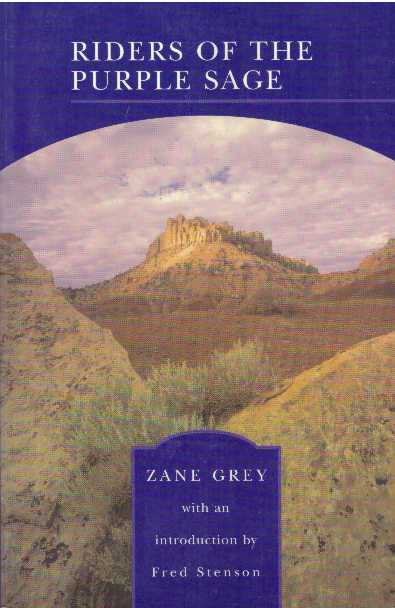 RIDERS OF THE PURPLE SAGE. Zane Grey.