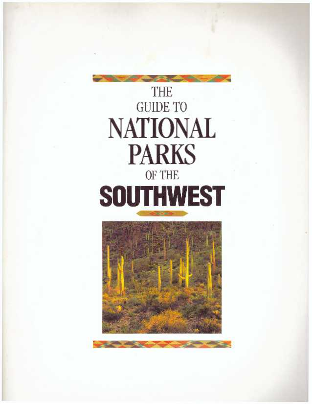 THE GUIDE TO NATIONAL PARKS OF THE SOUTHWEST. Nicky J. Leach.