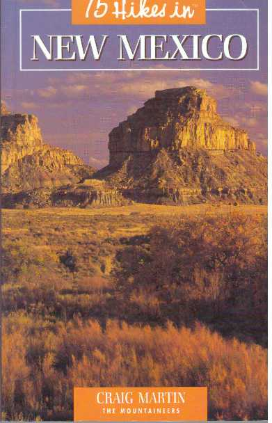 75 HIKES IN NEW MEXICO. Craig Martin.