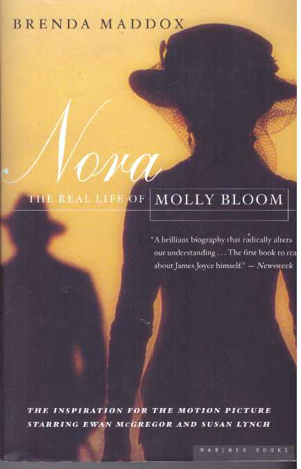 NORA; The Real Life of Molly Bloom. Brenda Maddox.