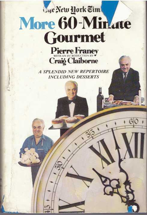 MORE 60-MINUTE GOURMET. Pierre Franey.