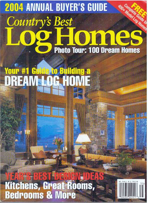 COUNTRY'S BEST LOG HOMES; The Guide to Buying and Building a Milled Log Home. Brooke C. Stoddard.
