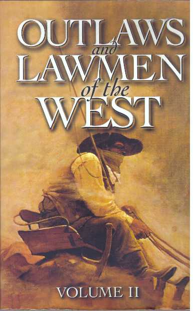 OUTLAWS AND LAWMEN OF THE WEST; Volume II. Dan Asfar.
