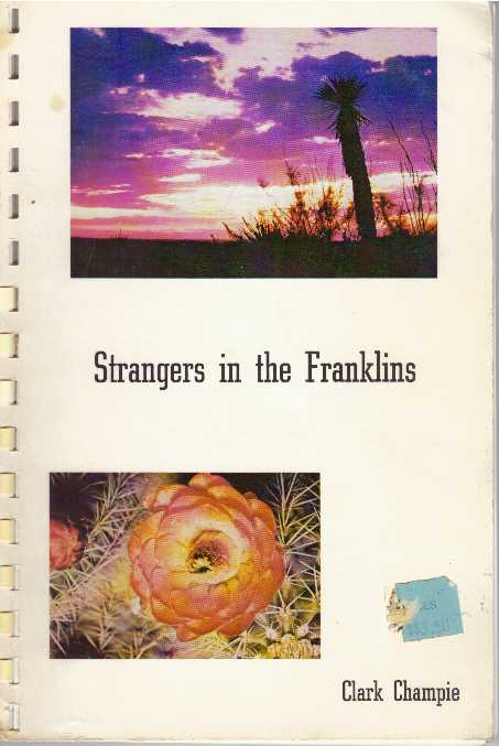 STRANGERS IN THE FRANKLINS. Clark Champie.