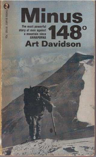 MINUS 148; First Winter Ascent of Mt. McKinley. Art Davidson.