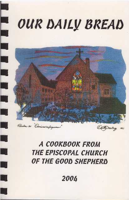OUR DAILY BREAD. Episcopal Church of the Good Shepherd.