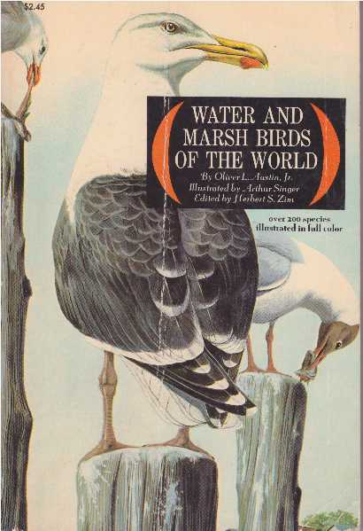 WATER AND MARSH BIRDS OF THE WORLD. Oliver L. Austin Jr.