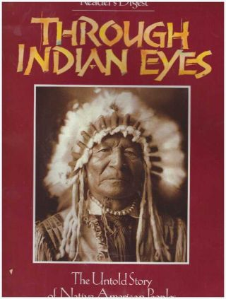 THROUGH INDIAN EYES.; The Untold Story of Native American Peoples. James Cassidy