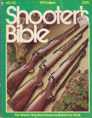 SHOOTER'S BIBLE - NO. 70.; 1978 Edition. Robert F. Scott