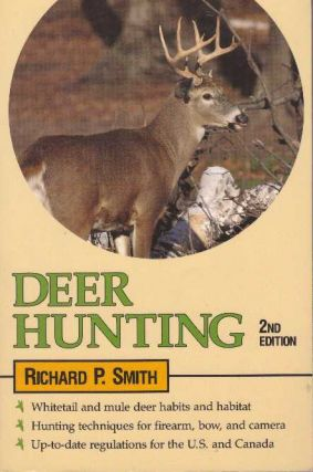 DEER HUNTING. Richard P. Smith