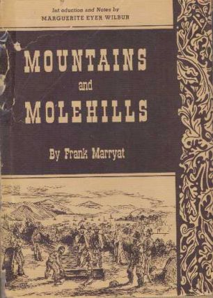 MOUNTAINS AND MOLEHILLS. Frank Marryat