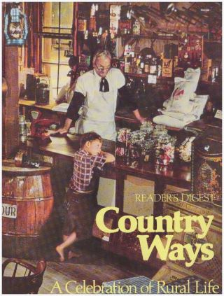 COUNTRY WAYS.; A Celebration of Rural Life. Barbara J. Morgan, in chief