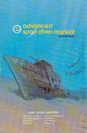ADVANCED SPORT DIVER MANUAL. Inc Jeppesen Sanderson
