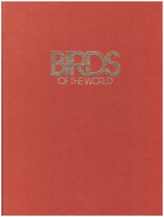 BIRDS OF THE WORLD. Takeo Ishida, David Stephen