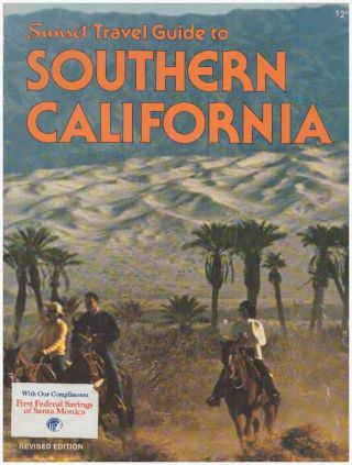TRAVEL GUIDE TO SOUTHERN CALIFORNIA. Robert G. Bander, the, of Sunset Magazine