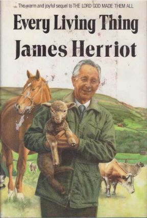 EVERY LIVING THING. James Herriot
