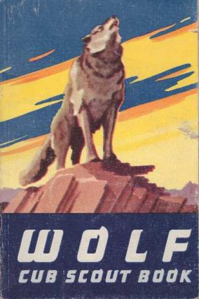 WOLF CUB SCOUT BOOK. Boy Scouts of America