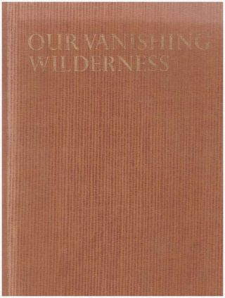 OUR VANISHING WILDERNESS. Mary Louise Grossman, John N. Hamlet