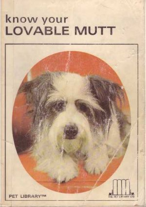 KNOW YOUR LOVABLE MUTT. Earl Schneider