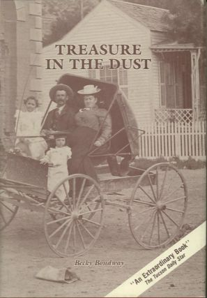 TREASURE IN THE DUST.; Enduring Gold and Silver's Century of Divorce. Becky Boudway
