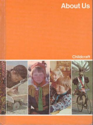 ABOUT US.; Volume 8: Childcraft The How and Why Library. Childcraft International