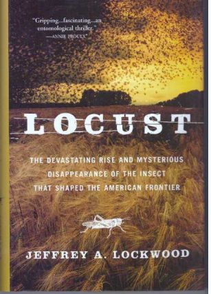 LOCUST. Jeffrey A. Lockwood