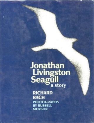 JONATHAN LIVINGSTON SEAGULL. Richard Bach