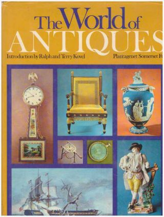 THE WORLD OF ANTIQUES. Ralph and Terry Kovel