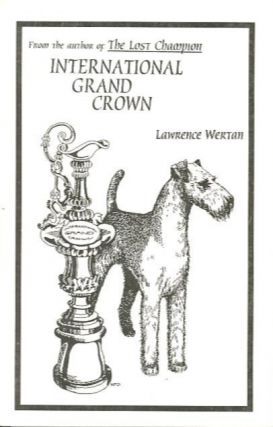 INTERNATIONAL GRAND CROWN. Lawrence Wertan