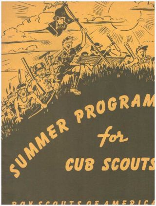 SUMMER PROGRAM FOR CUB SCOUTS. Boy Scouts of America